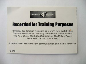 Recording For Training Purposes - Ticket